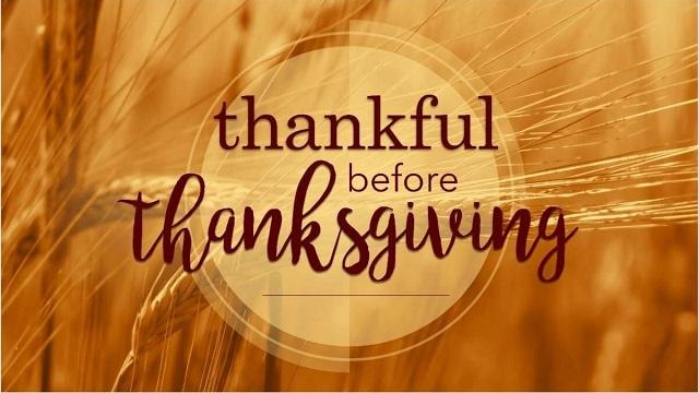 Thankful before Thanksgiving